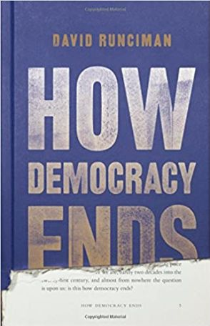 How Democracy Ends © 2018 by Basic Books